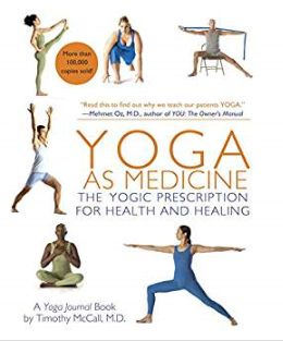 Yoga as Medicine by Dr Timothy McCall